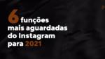 instagram 2021